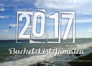 2017 jamaican bucket list