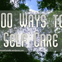 Self-Care Manifesto | 100 Ways to Self Care