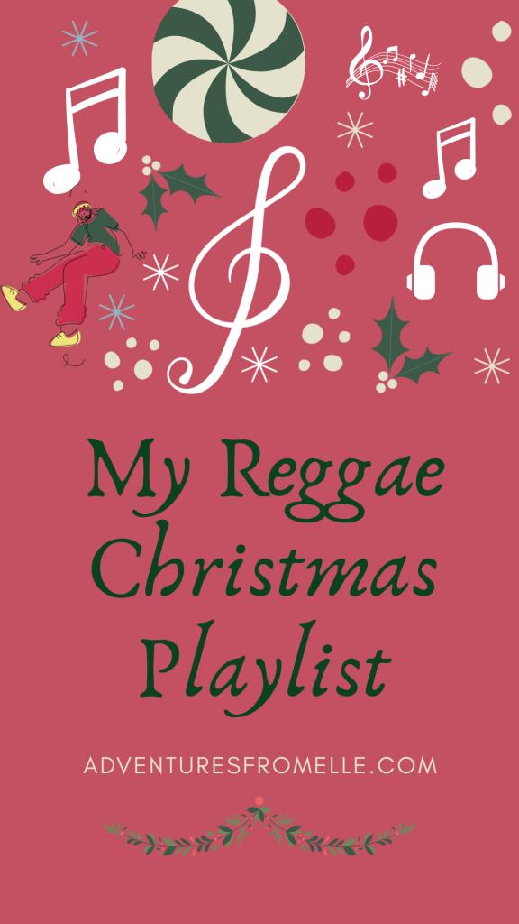 Trinidad Christmas Regga Music 2021 My Reggae Christmas Playlist Adventures From Elle